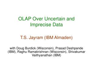 OLAP Over Uncertain and Imprecise Data