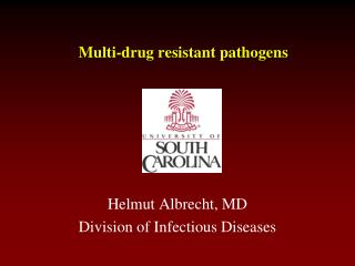 Multi-drug resistant pathogens
