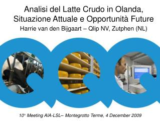 10° Meeting AIA-LSL –  Montegrotto Terme, 4 December 2009