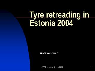 Tyre retreading in Estonia  2004