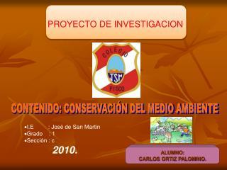CONTENIDO: CONSERVACIÓN DEL MEDIO AMBIENTE