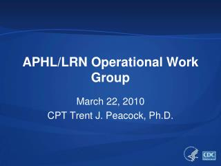 APHL/LRN Operational Work Group