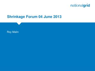 Shrinkage Forum 04 June 2013