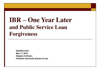 IBR   One Year Later and Public Service Loan Forgiveness
