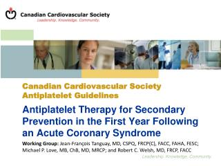 Antiplatelet Therapy for Secondary Prevention in the First Year Following                     an Acute Coronary Syndrome