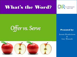 Offer vs. Serve