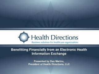 Benefitting Financially from an Electronic Health Information Exchange