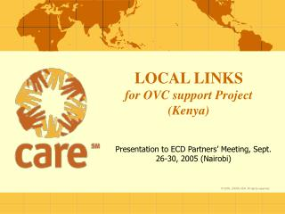 LOCAL LINKS for OVC support Project (Kenya)