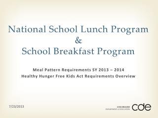National School Lunch Program & School Breakfast Program