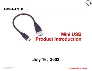 Mini USB  Product Introduction
