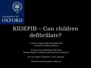 KIDEFIB – Can children defibrillate?