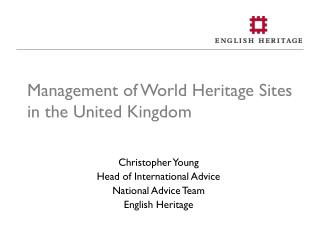 Management of World Heritage Sites in the United Kingdom
