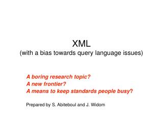 XML (with a bias towards query language issues)