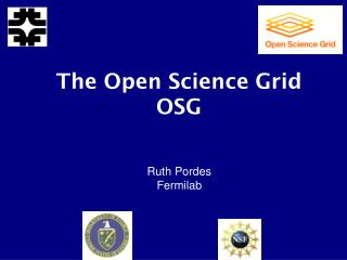 The Open Science Grid OSG