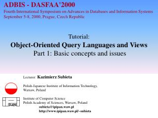 Tutorial: Object-Oriented Query Languages and Views Part 1: Basic concepts and issues