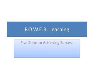 P.O.W.E.R. Learning
