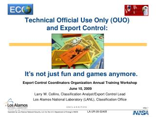 Technical Official Use Only (OUO)  and Export Control: