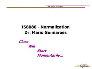 Class Will  Start  Momentarily�
