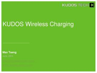 KUDOS Wireless Charging