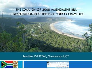 The ICMA  24 of 2008 Amendment Bill � presentation for the Portfolio Committee