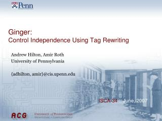 Ginger: Control Independence Using Tag Rewriting