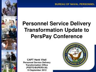 Personnel Service Delivery Transformation Update to PersPay Conference