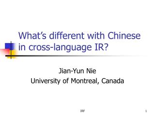 What's different with Chinese in cross-language IR?