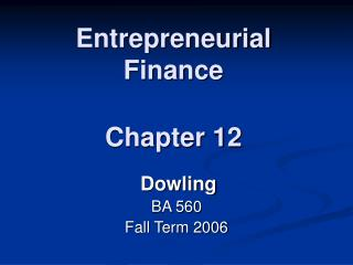 Entrepreneurial Finance Chapter 12