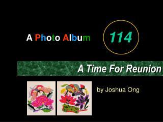 A  P h o t o  A l b u m by Joshua Ong