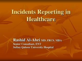 Incidents Reporting in Healthcare