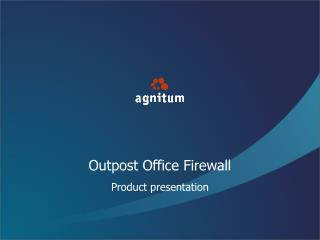 Outpost Office Firewall
