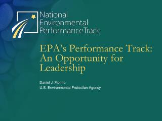 EPA's Performance Track: An Opportunity for Leadership