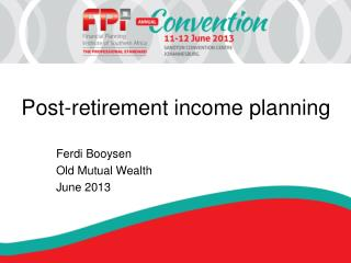 Post-retirement income planning