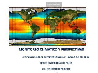 MONITOREO CLIMATICO Y PERSPECTIVAS