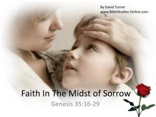 Faith In The Midst of Sorrow