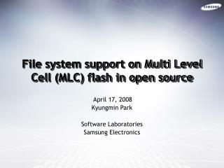 File system support on Multi Level Cell (MLC) flash in open source