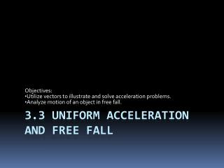 3.3 Uniform Acceleration and Free Fall