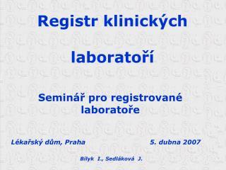 Registr klinických  laboratoří