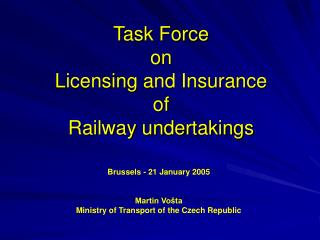 Task Force  on  Licensing and Insurance  of  Railway undertakings