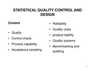 STATISTICAL QUALITY CONTROL AND DESIGN