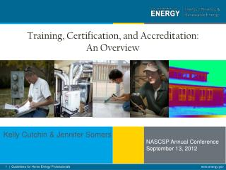 Training, Certification, and Accreditation:  An Overview