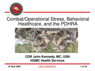 Combat/Operational Stress, Behavioral Healthcare, and the PDHRA