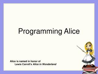 Programming Alice