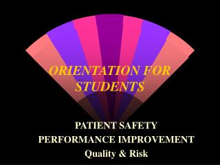 ORIENTATION FOR STUDENTS
