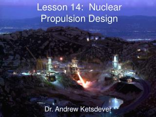 Lesson 14:  Nuclear Propulsion Design