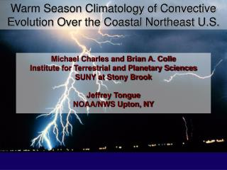 Warm Season Climatology of Convective Evolution Over the Coastal Northeast U.S.