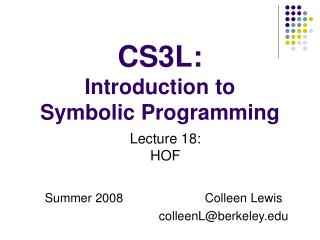 CS3L:  Introduction to Symbolic Programming