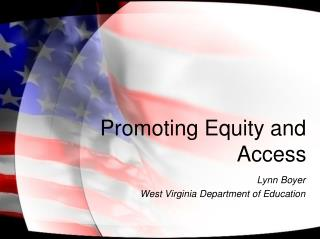 Promoting Equity and Access