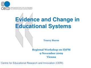 Evidence and Change in Educational Systems