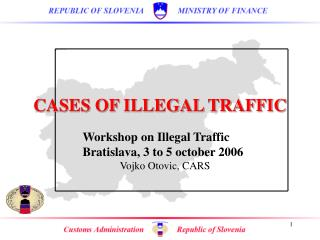 CASES OF ILLEGAL TRAFFIC